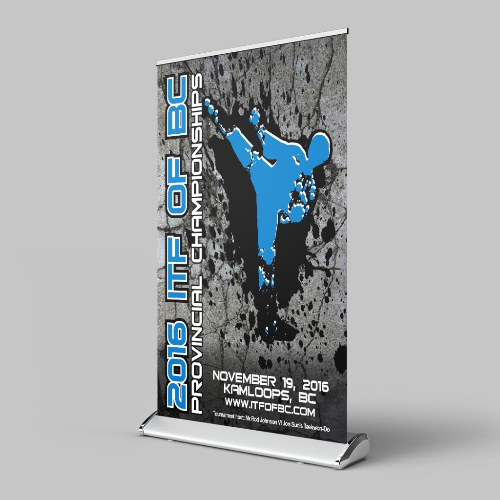 2016 BC Provincial Taekwondo Championships Roll-Up Poster Sign