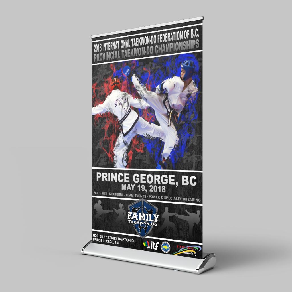 2014 BC Provincial Taekwondo Championships Roll Up Poster Sign
